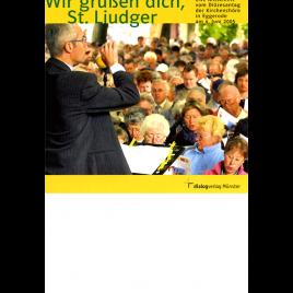 Wir grüßen dich, St. Liudger CD