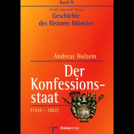 Der Konfessionsstaat (1555-1802)