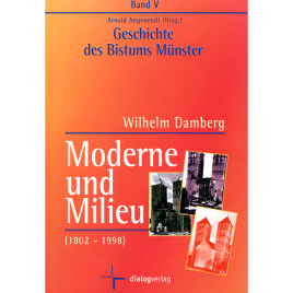 Moderne und Milieu (1802-1998)