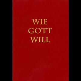 Wie Gott will
