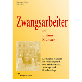Zwangsarbeiter im Bistum Münster