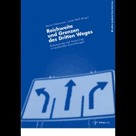 Reichweite und Grenzen des Dritten Weges
