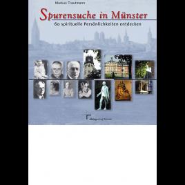 Spurensuche in Münster