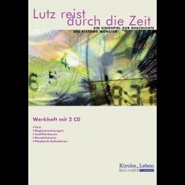 Werkheft: Lutz reist durch die Zeit