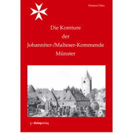 Die Komture der Johanniter-/Malteser-Kommende Münster