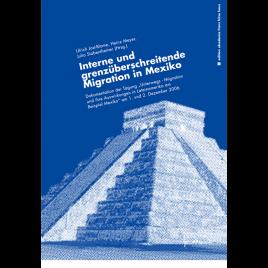 Interne und grenzüberschreitende Migration in Mexiko