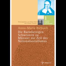 Die Barmherzigen Schwestern zu Münster zur Zeit des Nationalsozialismus