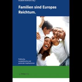 Familien sind Europas Reichtum
