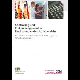 Controlling und Risikomanagement in Einrichtungen des Sozialbereichs
