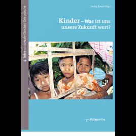 Kinder – was ist uns unsere Zukunft wert?
