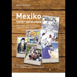 Mexiko tiefer verstehen