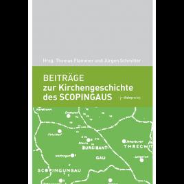 Beiträge zur Kirchengeschichte des Scopingaus