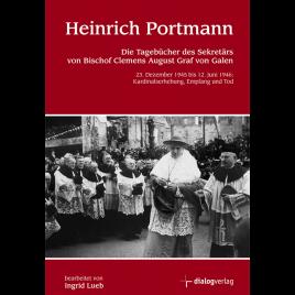Heinrich Portmann – Tagebücher (1945-1946)