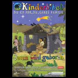 Kinderbibel – Jesus wird geboren (Teil 1) CD-ROM