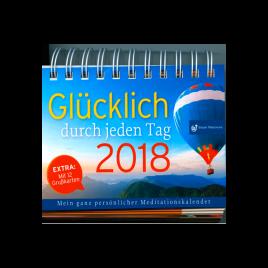 Steyler Tischkalender: Glücklich durch jeden Tag 2018
