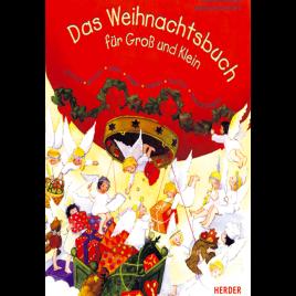 Das Weihnachtsbuch für Groß und Klein