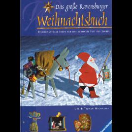 Das große Ravensburger Weihnachtsbuch