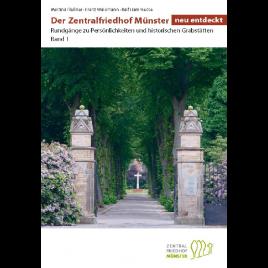 Der Zentralfriedhof Münster neu entdeckt