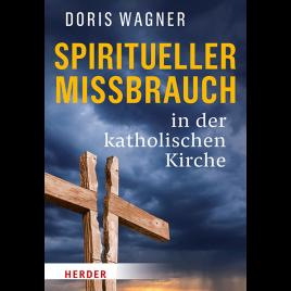 Spiritueller Missbrauch in der katholischen Kirche