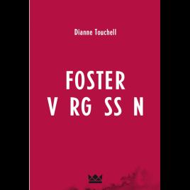 Foster vergessen