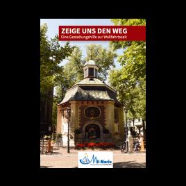 """Wallfahrts-DVD """"Zeige uns den Weg"""""""