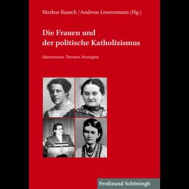 Die Frauen und der politische Katholizismus