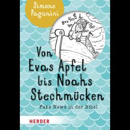 Von Evas Apfel bis Nohas Stechmücken