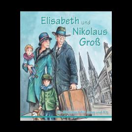 Elisabeth und Nikolaus Groß