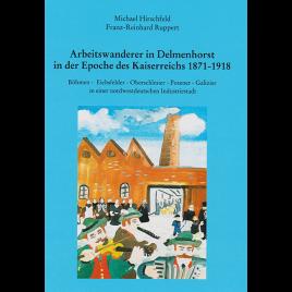 Arbeitswanderer in Delmenhorst in der Epoche des Kaiserreichs 1871 bis 1918