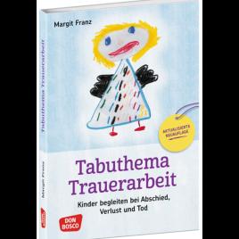 Tabuthema Trauerarbeit – Neuausgabe