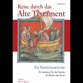 Reise durch das Alte Testament (Band III)