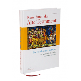 Reise durch das Alte Testament (Band I)